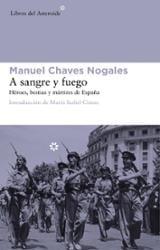 A sangre y fuego (edición ampliada) - Chaves Nogales, Manuel