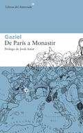 De París a Monastir - Gaziel (Agustí Calvet Pasqual)