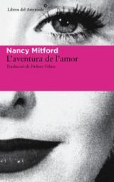 L´Aventura de l´amor - Mitford, Nancy