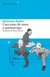 Canciones de amor a quemarropa - Butler, Nickolas