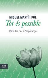 Tot és possible - Martí i Pol, Miquel