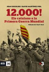 12000! Els catalans a la Primera Guerra Mundial