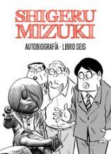 Shigeru Muziki. Autobiografía. Libro 6