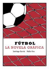 Fútbol. La novela gráfica