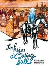 Los hijos de Sitting Bull