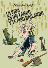 La vida es un tango y te piso bailando