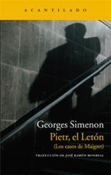 Pietr, el Letón - Simenon, Georges