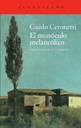 El monóculo melancólico. #Retirat de la venda per Acantilado#