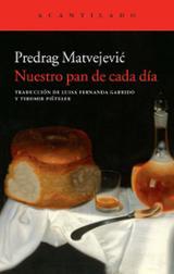 Nuestro pan de cada día - Matvejevic, Predrag