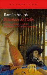El luthier de Delft - Andrés, Ramón