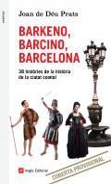 Barkeno, Barcino, Barcelona. 38 històries de la història de la ci
