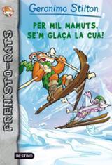 Gerónimo Stilton: Per mil mamuts, se´m glaça la cua!