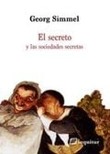 El secreto y las sociedades secretas - Simmel, Georg