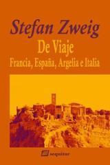 De viaje II - Francia, España, Argelia e Italia