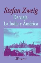 De viaje  IV. La India y América
