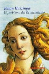 El problema del Renacimiento - Huizinga, Johan