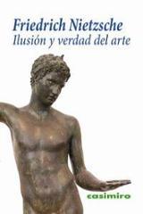 Ilusión y verdad en el arte - Nietzsche, Friedrich