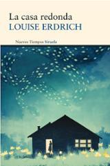 La casa redonda - Erdrich, Louise