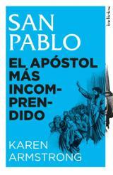 San Pablo. El apóstol más incomprendido