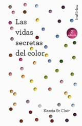 Las vidas secretas del color - St Clair, Kassia