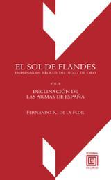 El sol de Flandes (vol. I y II) - de la Flor, Fernando Rodríguez