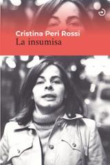 La insumisa - Peri Rossi, Cristina