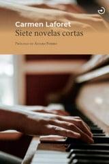 Siete novelas cortas - Laforet, Carmen