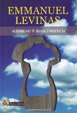 Alteridad y trascendencia - Levinas, Emmanuel