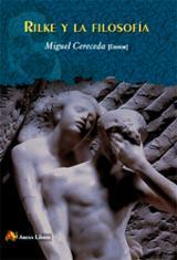 Rilke y la Filosofía - Cereceda, Miguel (ed.)