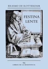 Festina lente - Erasmo de Rotterdam (Erasmus, Desiderius)