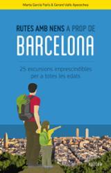 Rutes amb nens a prop de Barcelona - Garcia, Marta
