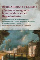 Bernadino Telesio y la nueva imagen de la naturaleza en el Renaci - AAVV