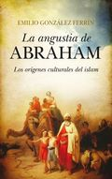 La angustia de Abraham - González Ferrin, Emilio