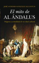 El mito de Al Ándalus