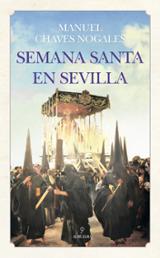 Semana Santa en Sevilla - Chaves Nogales, Manuel