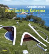 Arquitectura bioclimática extrema