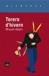 Torero d´hivern - Adam, Miquel