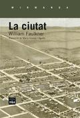 La ciutat - Faulkner, William