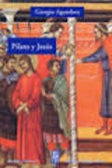 Pilato y Jesus - Agamben, Giorgio