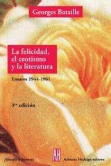 La felicidad, el erotismo y la literatura