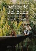 Reflejos del Edén - Galdikas, Birute M.F.
