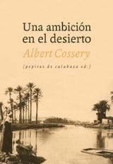 Una ambición en el desierto - Cossery, Albert