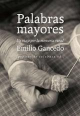 Palabras mayores - Gancedo, Emilio