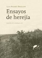 Ensayos de herejía - Bredlow, Luis A.