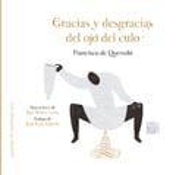 Gracias y desgracias del ojo del culo - Quevedo, Francisco de