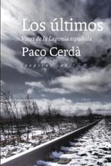 Los últimos. Voces de la Laponia española - Cerdà, Paco