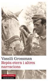 Repòs etern i altres narracions - Grossman, Vasili