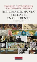 Historia del mundo y del arte en occidente (XII a XXI)