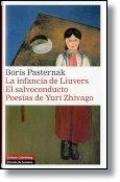 La infancia de Liuvers. El salvoconducto. Poesía de Yui Zhivago - Pasternak, Boris