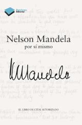 Nelson Mandela, por sí mismo